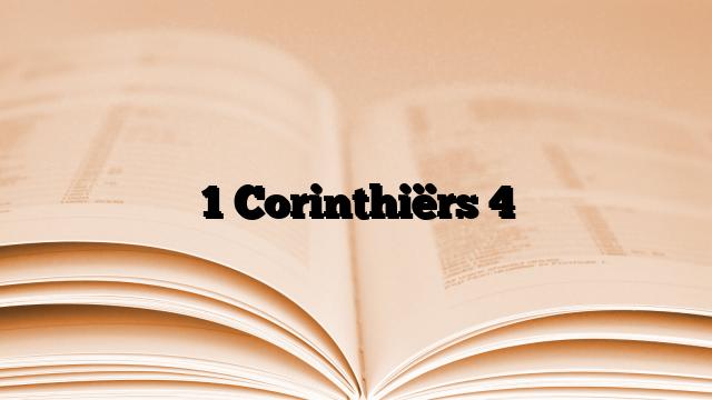 1 Corinthiërs 4