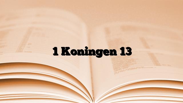 1 Koningen 13