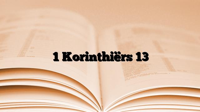 1 Korinthiërs 13