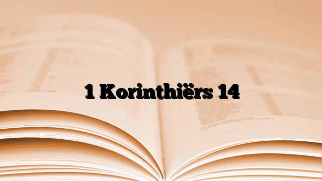1 Korinthiërs 14