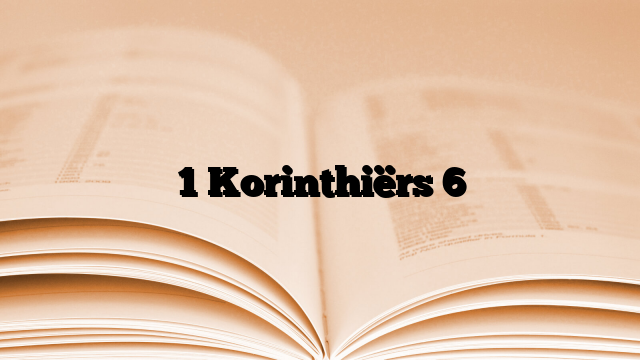 1 Korinthiërs 6
