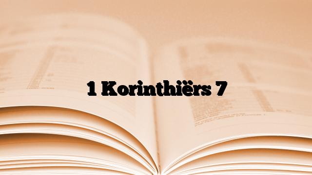 1 Korinthiërs 7