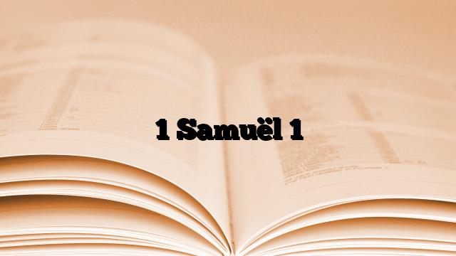 1 Samuël 1