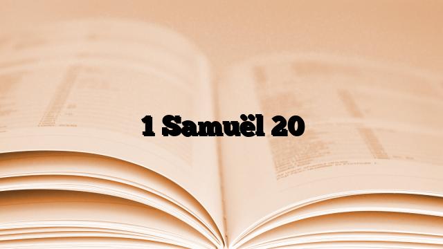 1 Samuël 20