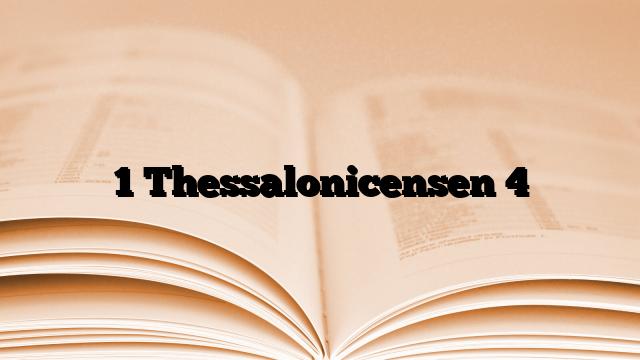 1 Thessalonicensen 4