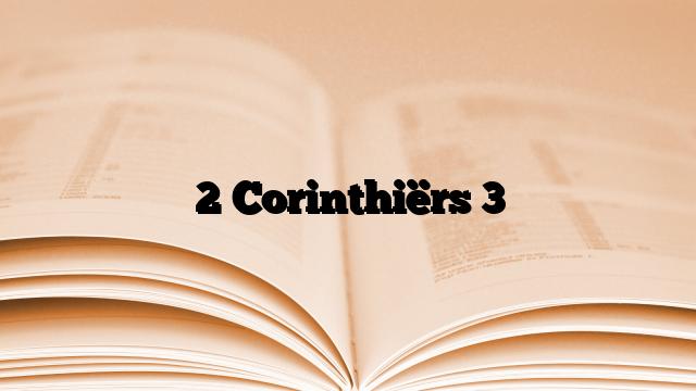 2 Corinthiërs 3