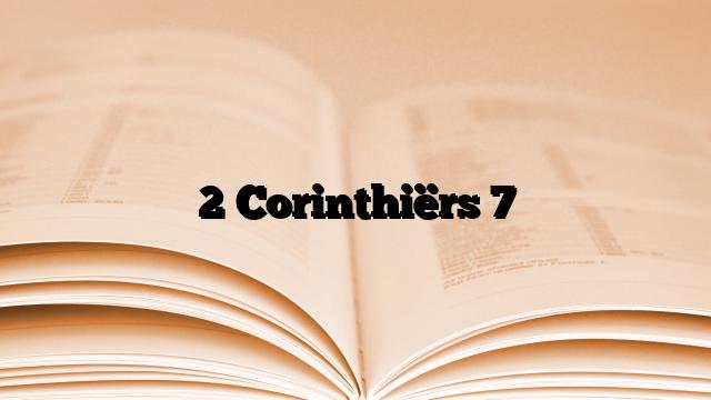 2 Corinthiërs 7