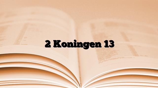2 Koningen 13