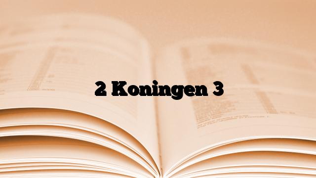 2 Koningen 3