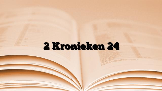 2 Kronieken 24