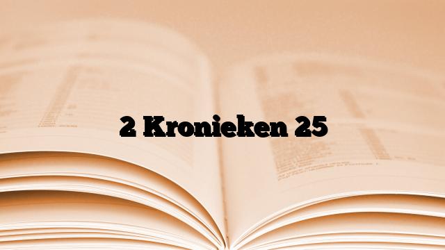 2 Kronieken 25