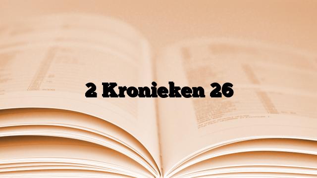2 Kronieken 26