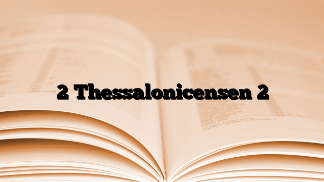 2 Thessalonicensen 2