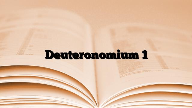Deuteronomium 1