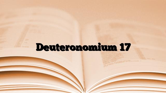 Deuteronomium 17