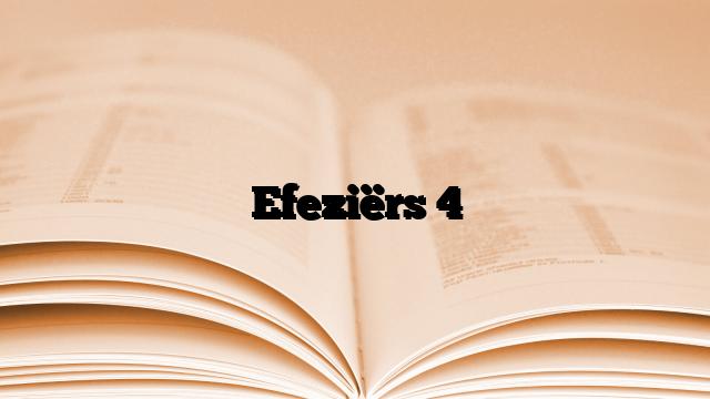 Efeziërs 4