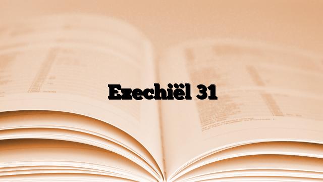 Ezechiël 31