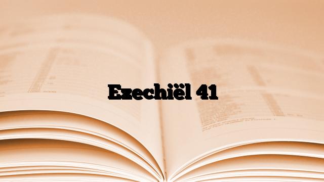Ezechiël 41