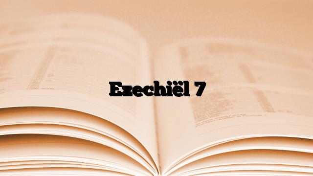 Ezechiël 7