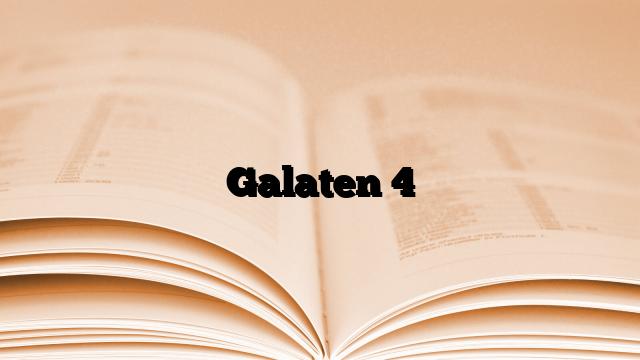 Galaten 4