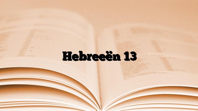Hebreeën 13