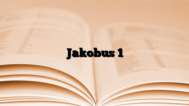 Jakobus 1