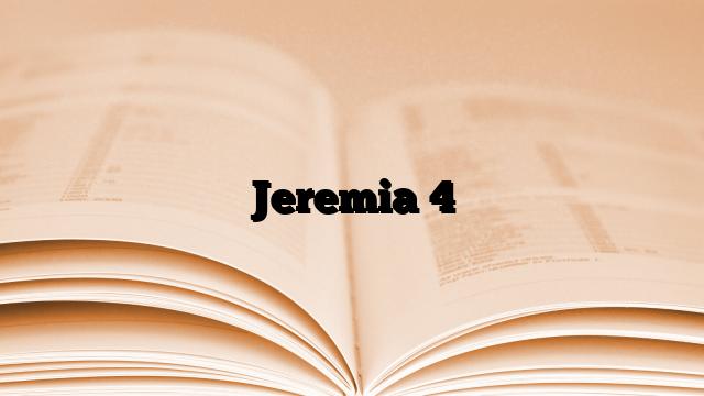 Jeremia 4