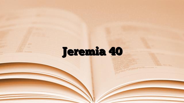 Jeremia 40