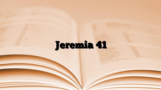 Jeremia 41