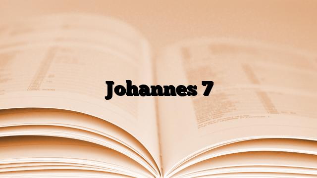 Johannes 7