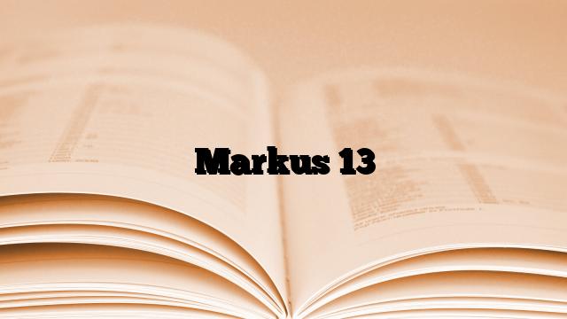 Markus 13