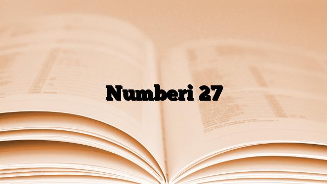 Numberi 27