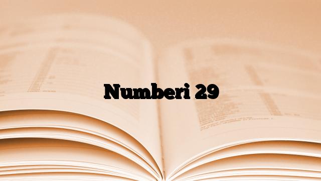 Numberi 29