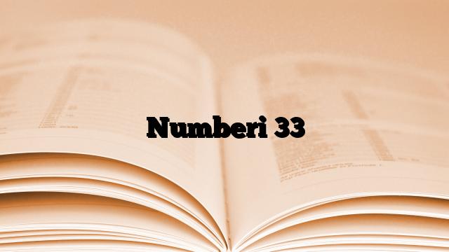 Numberi 33