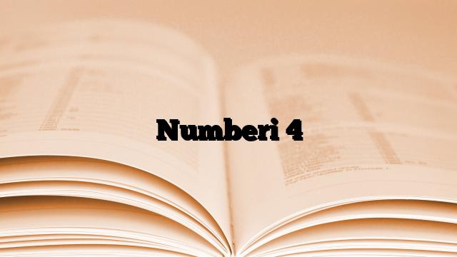 Numberi 4