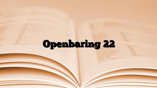 Openbaring 22