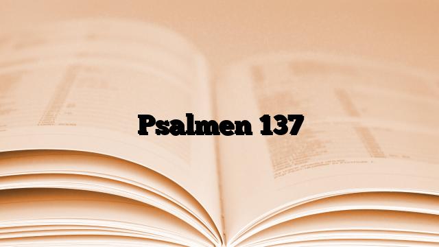 Psalmen 137