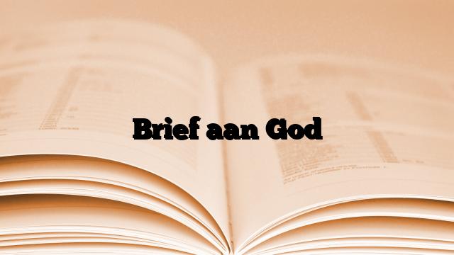 Brief aan God